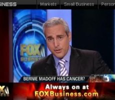 FOX Business Video: Does Madoff Have Cancer?