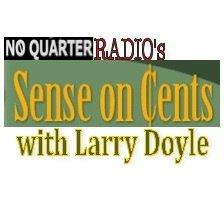 "Carton on ""NoQuarter Radio's Sense on Cents with Larry Doyle"""