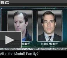 CNBC Video: All in the Madoff Family?