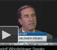 CNBC Video: Madoff Whistleblower Speaks