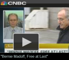 "CNBC Video: ""Bernie Madoff, Free at Last"""