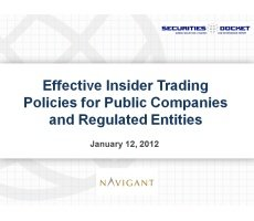 Archived Version and Materials for Jan. 12 Webcast: Effective Insider Trading Policies for Public Companies and Regulated Entities