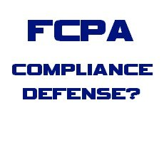 Archived Version and Materials for Feb. 21 Webcast: The FCPA Compliance Defense — Yes or No?
