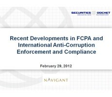 Feb. 29 Webcast: Recent Developments in FCPA and International Anti-Corruption Enforcement and Compliance