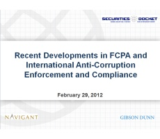 Archived Version and Materials for Feb. 29 Webcast: Recent Developments in FCPA and International Anti-Corruption Enforcement and Compliance