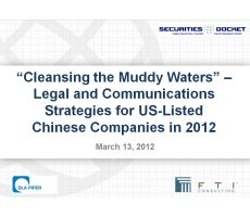 Archived Version and Materials for March 13 Webcast: 'Cleansing the Muddy Waters' – Legal and Communications Strategies for US-Listed Chinese Companies in 2012