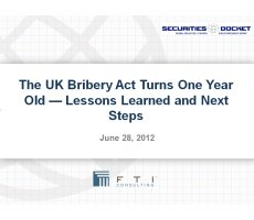 Archived Version and Materials for June 28 Webcast: 'The UK Bribery Act Turns One Year Old — Lessons Learned and Next Steps'