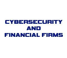 May 1 Webcast: Cybersecurity and Financial Firms — Bracing for the Regulatory Onslaught