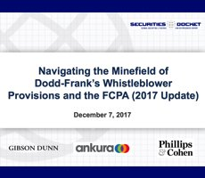Dec. 7 Webcast: Navigating the Minefield of Dodd-Frank's Whistleblower Provisions and the FCPA (2017 Update)