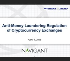 April 4 Webcast: Anti-Money Laundering Regulation of Cryptocurrency Exchanges