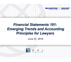 June 29 Webcast: Financial Statements 101 -- Emerging Trends and Accounting Principles for Lawyers