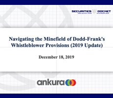 Dec. 18 Webcast: Navigating the Minefield of Dodd-Frank's Whistleblower Provisions (2019 Update)