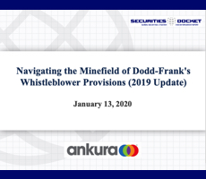 Jan. 13 Webcast: Navigating the Minefield of Dodd-Frank's Whistleblower Provisions (2019 Update)