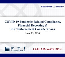 June 25 Webcast: COVID-19 Pandemic-Related Compliance, Financial Reporting & SEC Enforcement Considerations