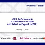 SEC Enforcement: A Look Back at 2020, and What to Expect in 2021