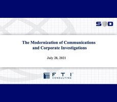 July 28 Webcast: The Modernization of Communications and Corporate Investigations